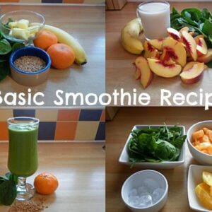 What To Put In A Basic Smoothie Recipe